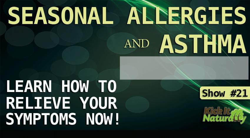 Seasonal Allergies & Asthma