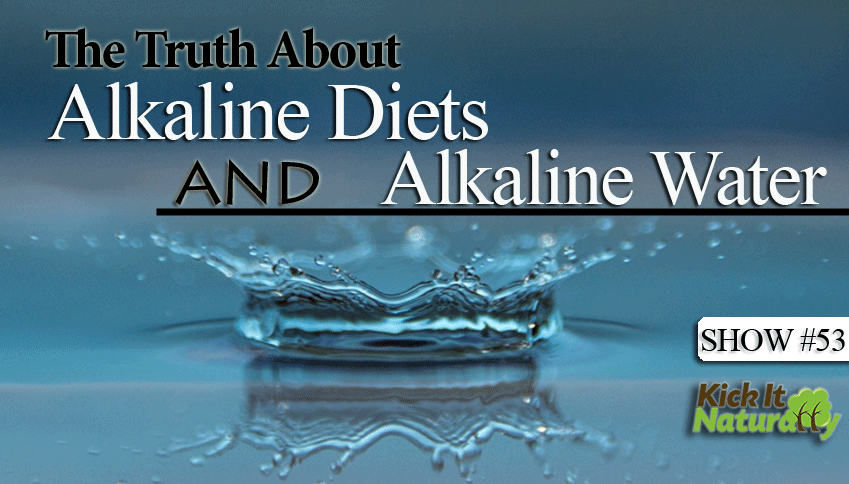 53--Alkaline-Diets-and-Alka