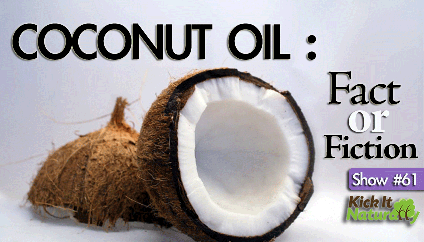 61--Coconut-Oil,-Fact-or-Fi