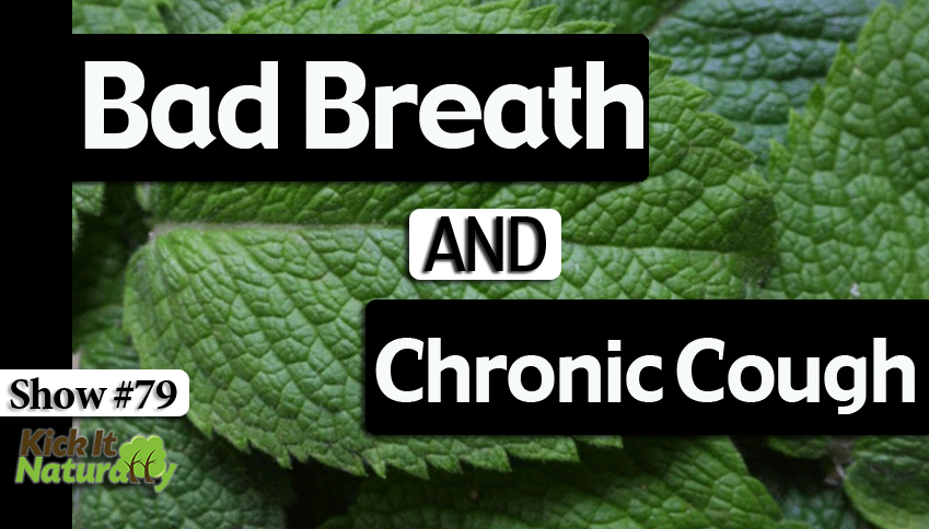 79--Bad-Breath-and-Chronic-