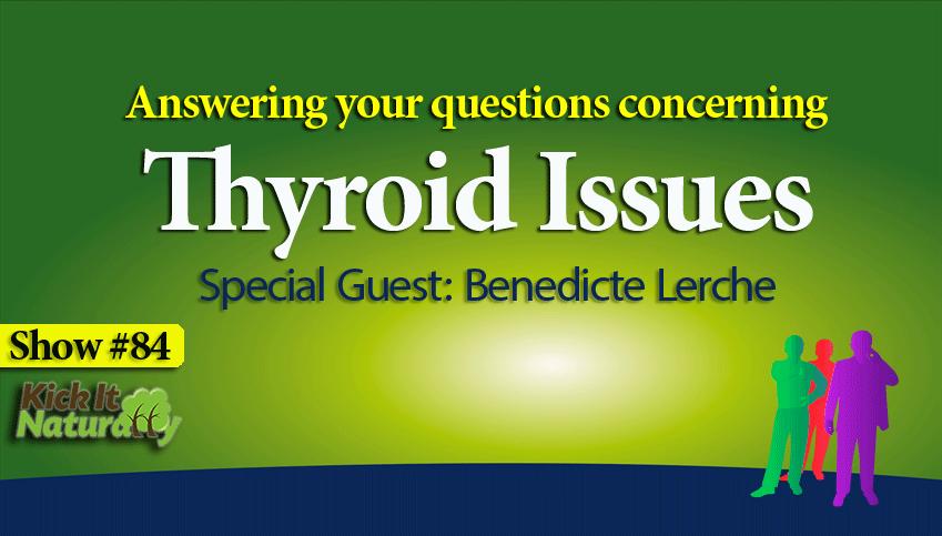 84--Thyroid-Issues