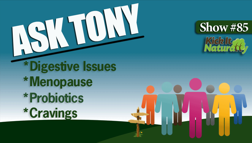 85-Ask-Tony-Digestive-Issue