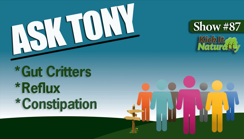 87--Ask-Tony--Gut-Critters,