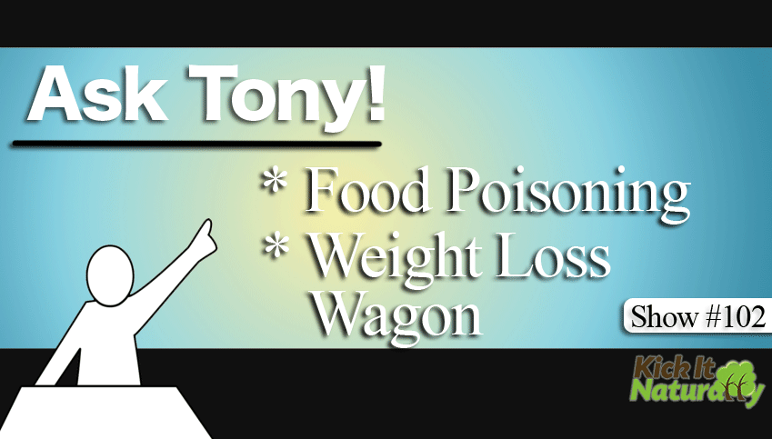 Food Poisoning, Weight Loss Wagon and More