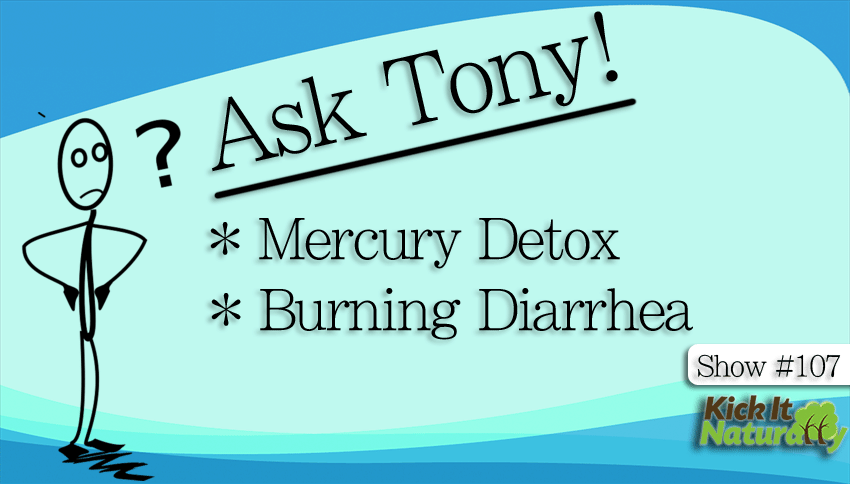Mercury Detox Burning Diarrhea And More