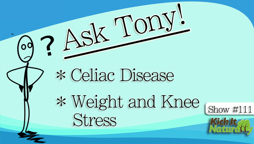 111--Ask-Tony--Celiac-Disea