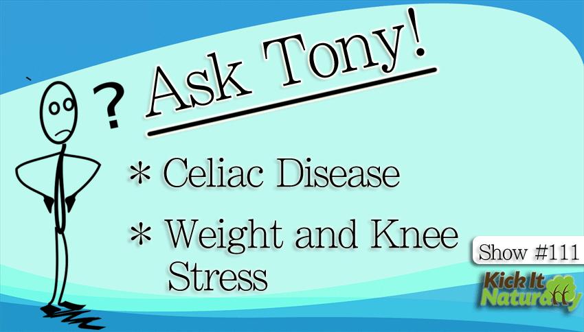 111--Ask-Tony--Celiac-Disea