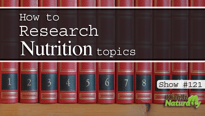 How to Research Nutrition Topics
