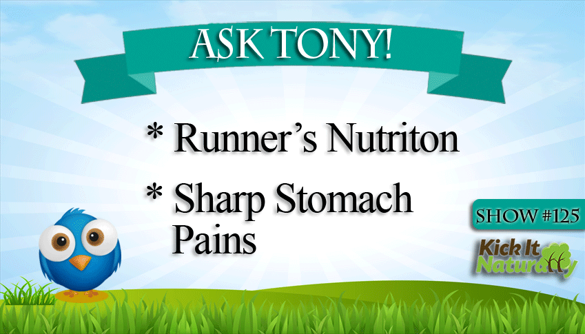 Runner's Nutrition, Sharp Stomach Pains and More