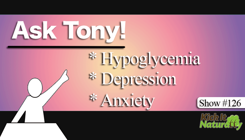 126---Ask-Tony---Hypoglycem
