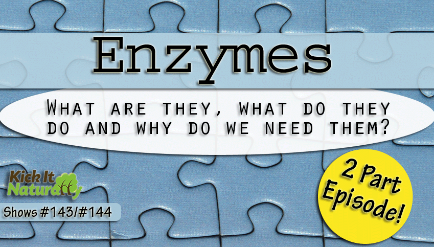 Enzymes – 2 Part Episode