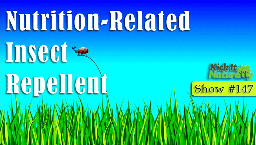 Nutrition-Related Insect Repellent
