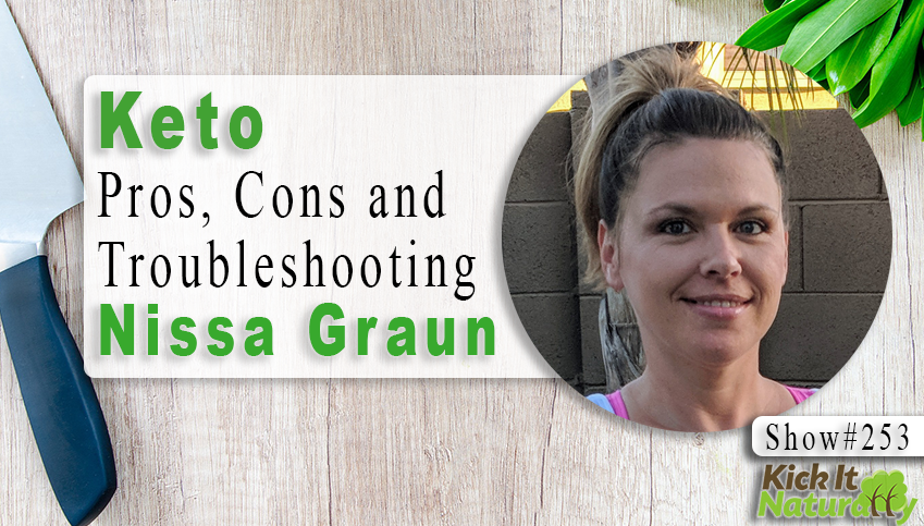 Keto Pros, Cons, & Troubleshooting with Nissa Graun